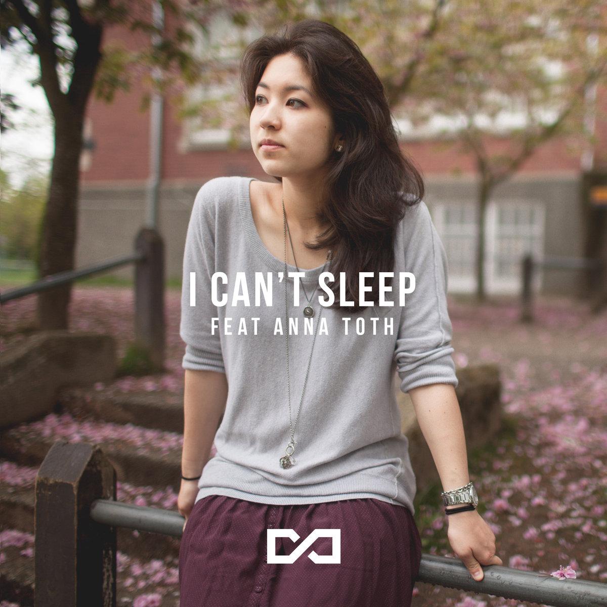 I Can't Sleep (feat. Anna Toth)